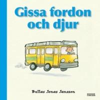 Boken Gissa fordon och djur av Bullas Jonas Jansson