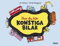 Boken Hur du kör konstiga bilar av Ulf Nilsson