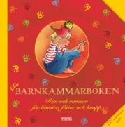 Lilla barnkammarboken: rim och ramsor för händer, fötter och kropp