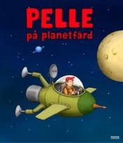 Boken Pelle på planetfärd av Jan Lööf