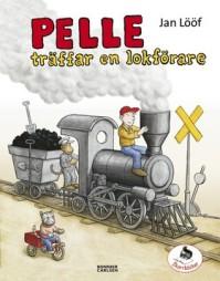 Boken Pelle träffar en lokförare av Jan Lööf
