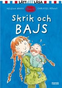 Boken Skrik och bajs av Helena Bross och Christel Rönns